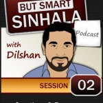 Lazy But Smart Sinhala Podcast - Session 2